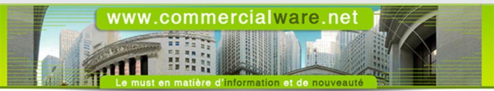 Information commercial Commercialware le must en matière de nouveauté web